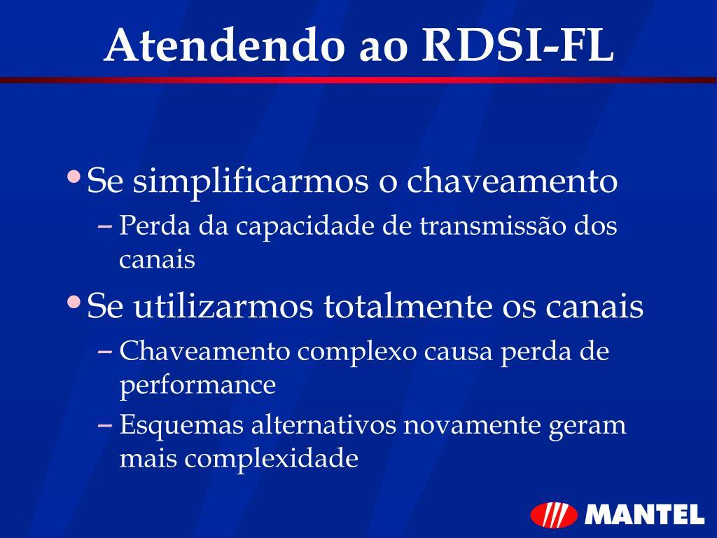 Atendendo ao RDSI-FL