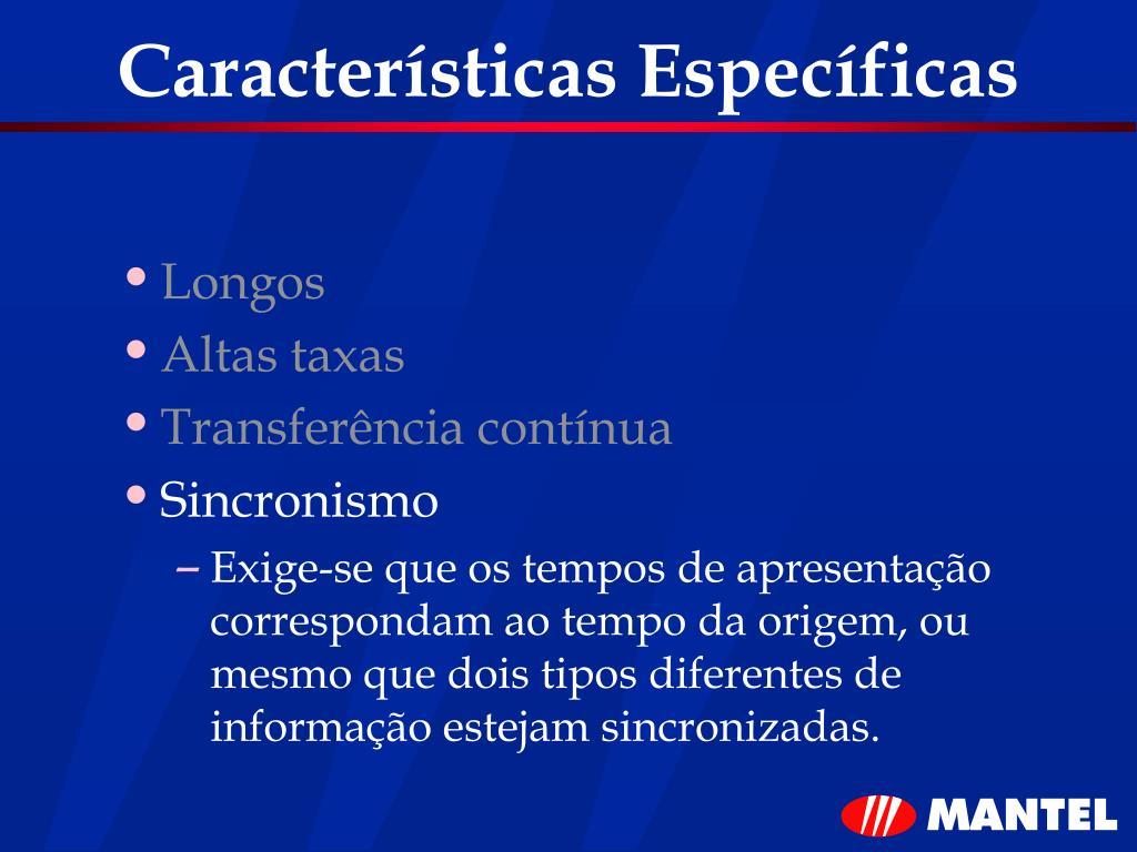 Características Específicas