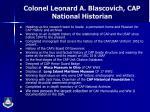 colonel leonard a blascovich cap national historian