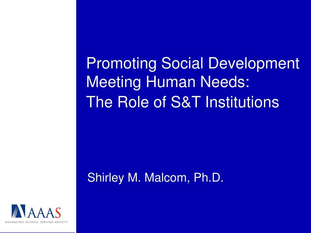 promoting social development meeting human needs l.