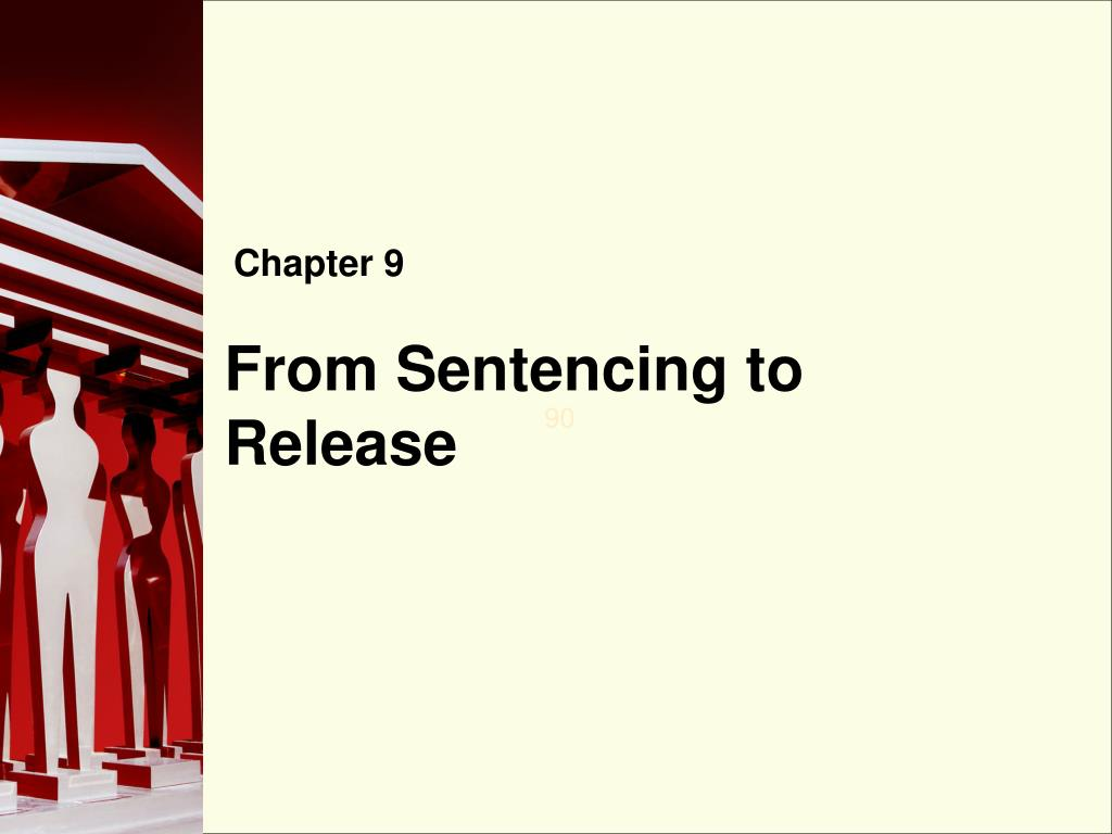 from sentencing to release l.