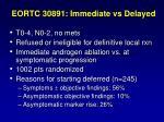 eortc 30891 immediate vs delayed