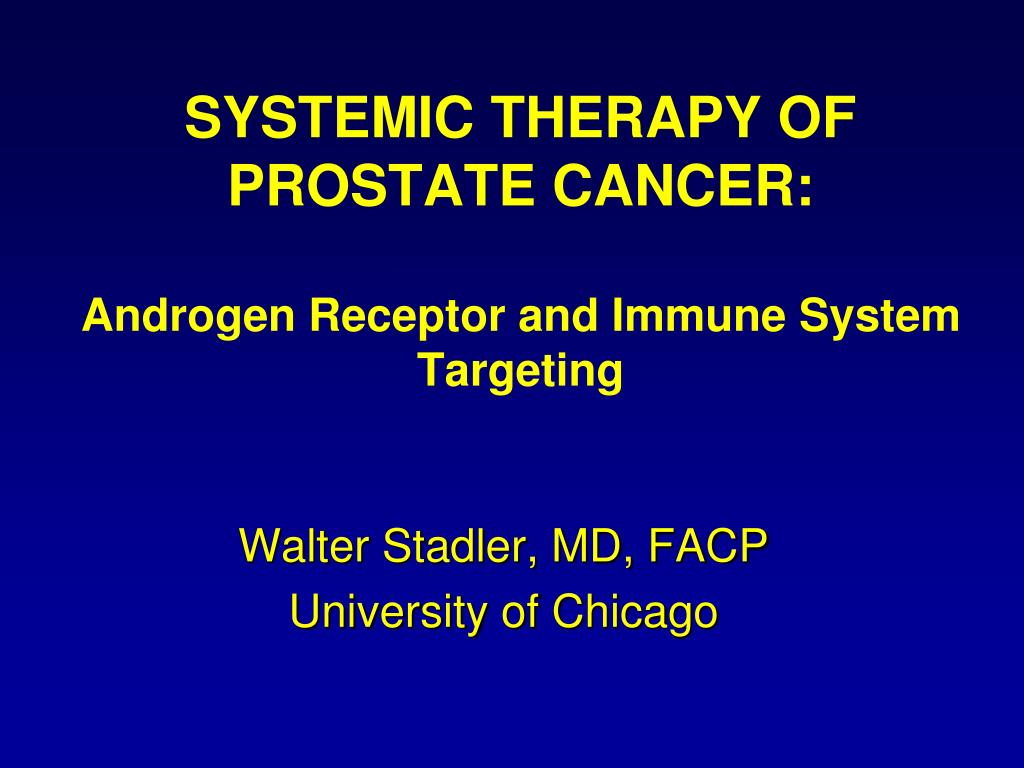 systemic therapy of prostate cancer androgen receptor and immune system targeting l.