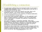 2 establishing a connection