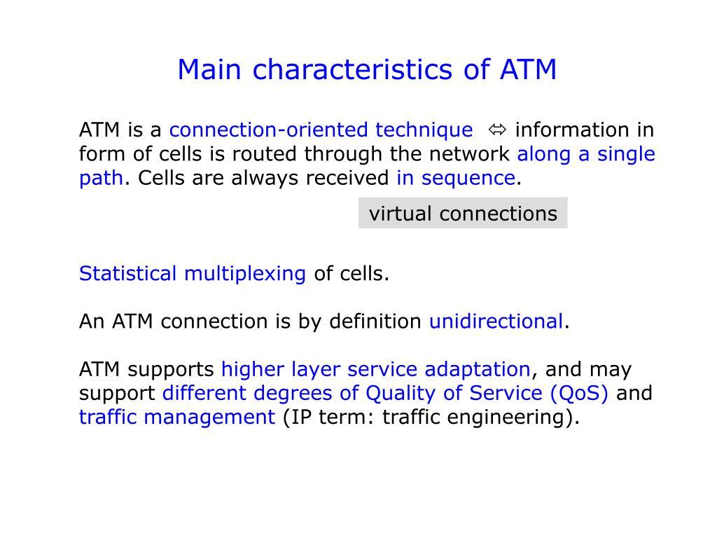 Main characteristics of ATM