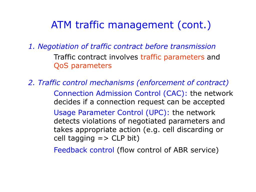 ATM traffic management (cont.)