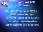 important tcr concept