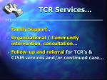 tcr services21