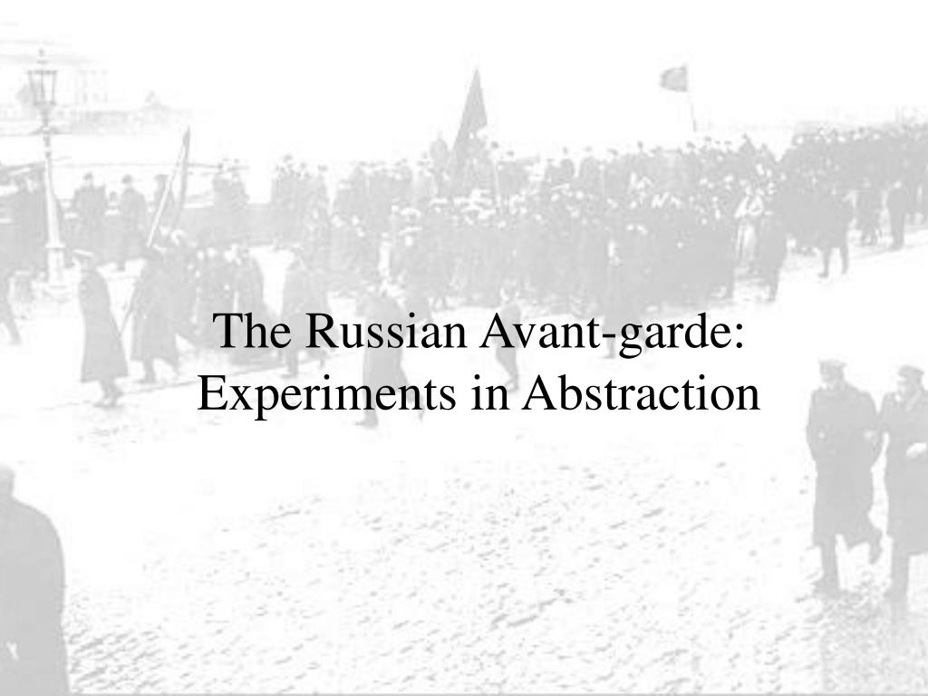 the russian avant garde experiments in abstraction l.