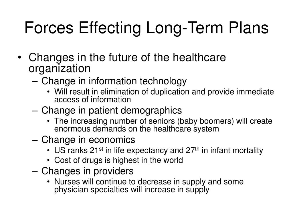 Forces Effecting Long-Term Plans