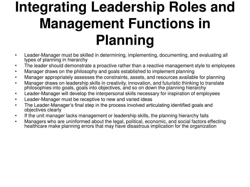 Integrating Leadership Roles and Management Functions in Planning