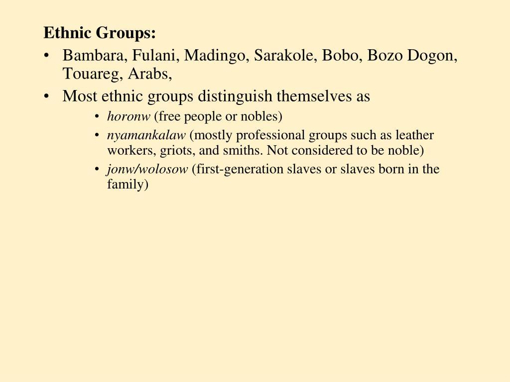Ethnic Groups: