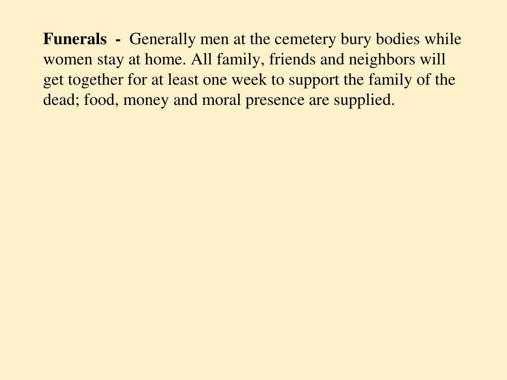 Funerals  -