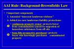 aai rule background brownfields law