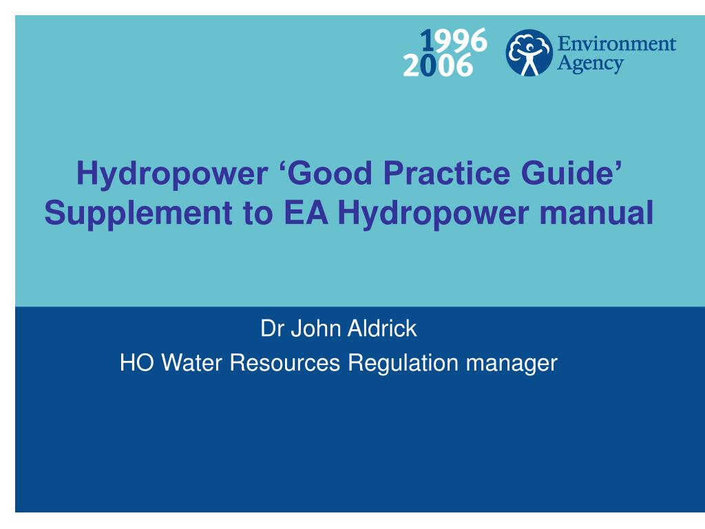 hydropower good practice guide supplement to ea hydropower manual l.