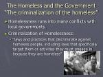 the homeless and the government the criminalization of the homeless