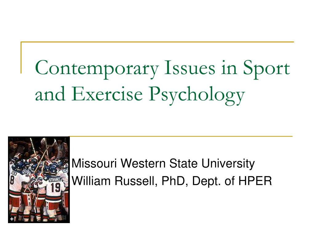 contemporary issues in sport and exercise psychology l.