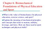 chapter 6 biomechanical foundations of physical education and sport