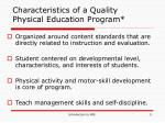 characteristics of a quality physical education program