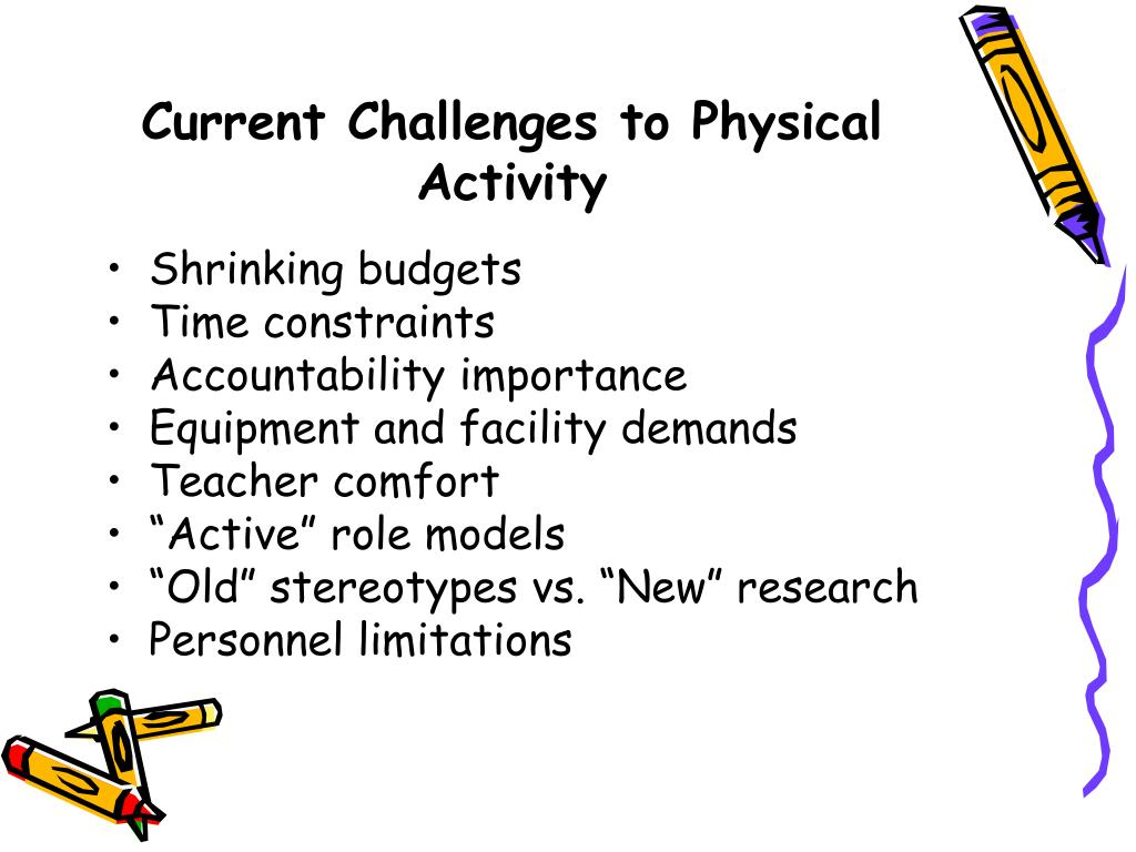 Current Challenges to Physical Activity