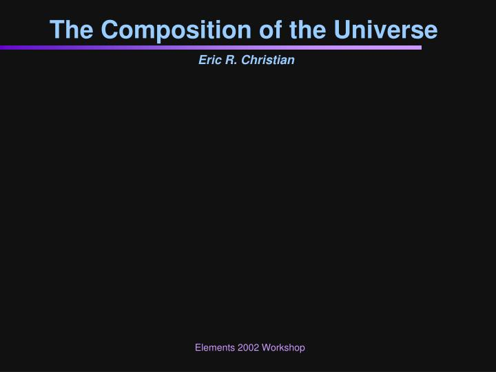 The composition of the universe