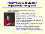 faculty survey of student engagement fsse 2005