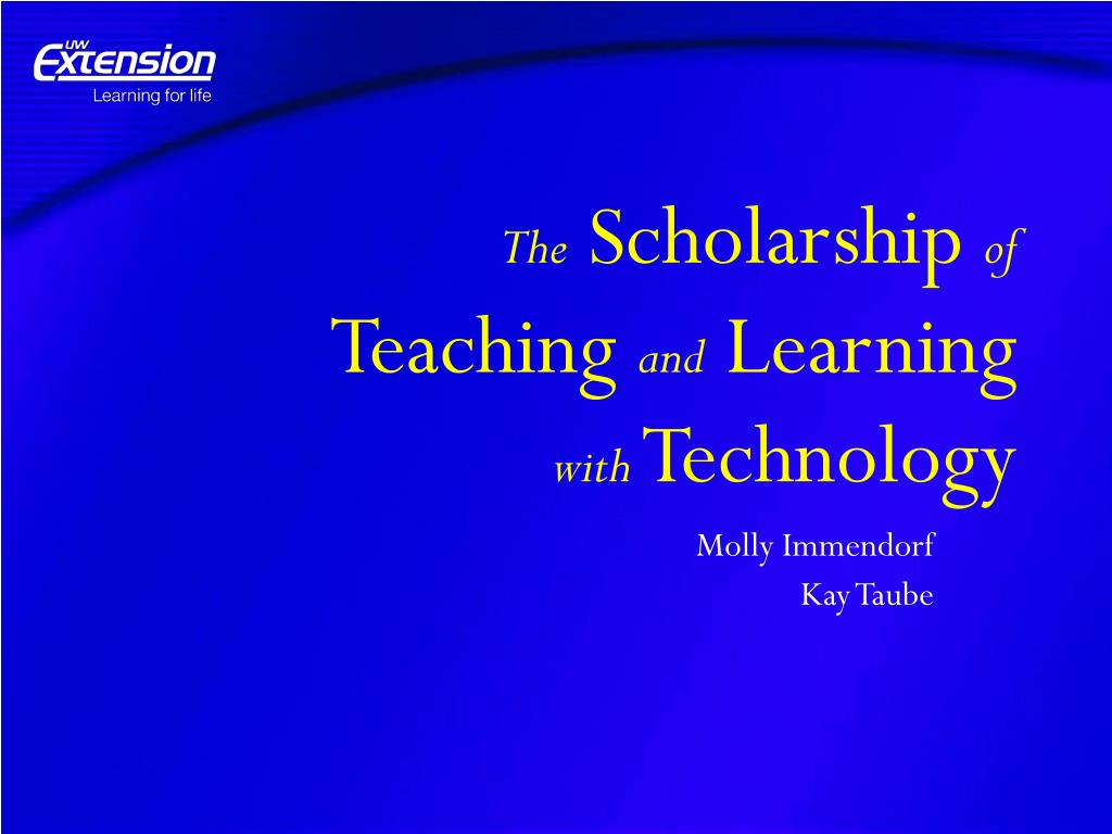 the scholarship of teaching and learning with technology l.