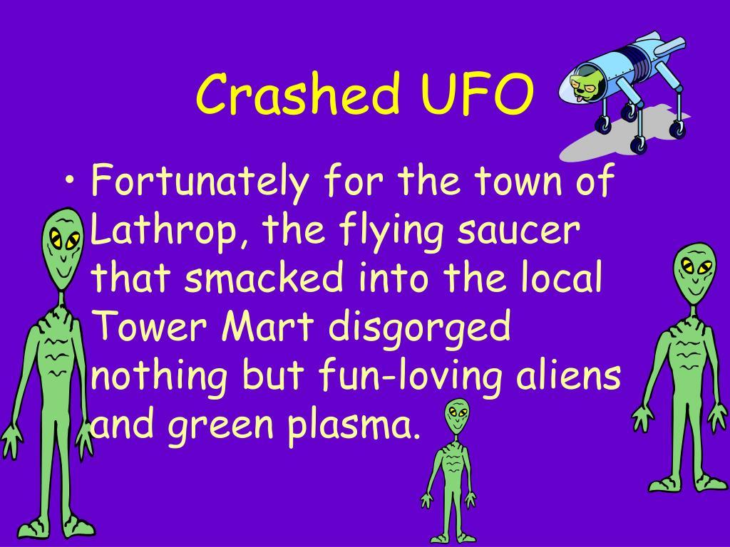 Crashed UFO