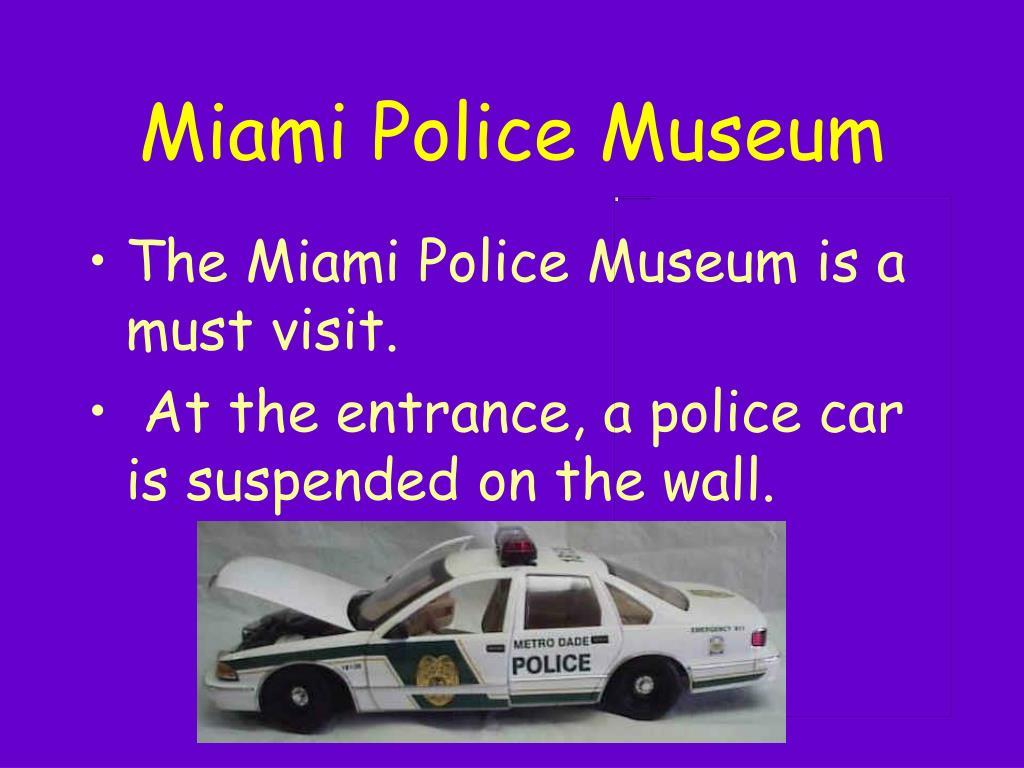 Miami Police Museum