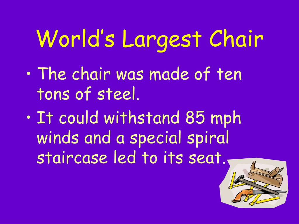 World's Largest Chair