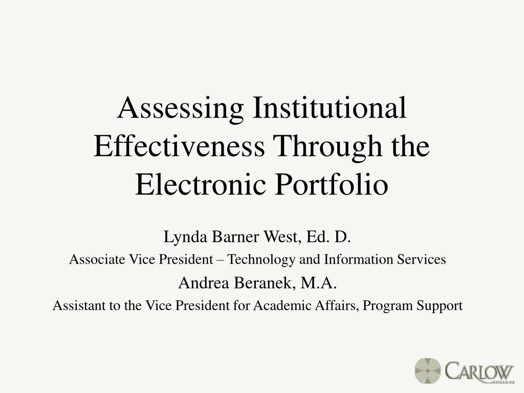 assessing institutional effectiveness through the electronic portfolio l.