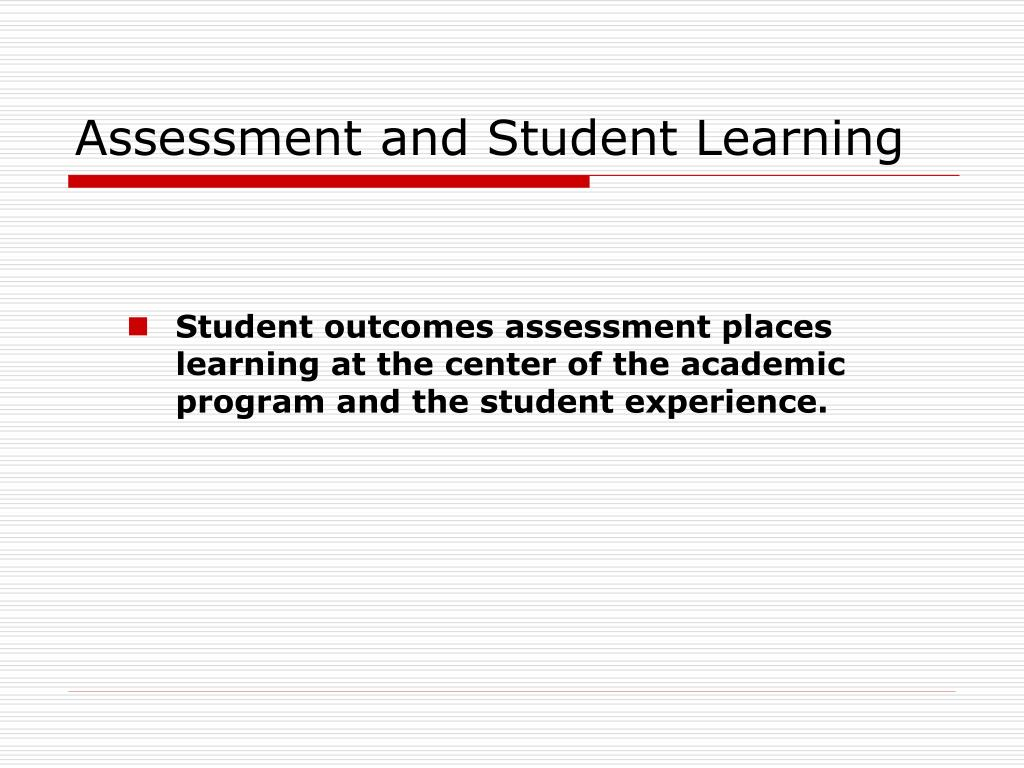 Assessment and Student Learning