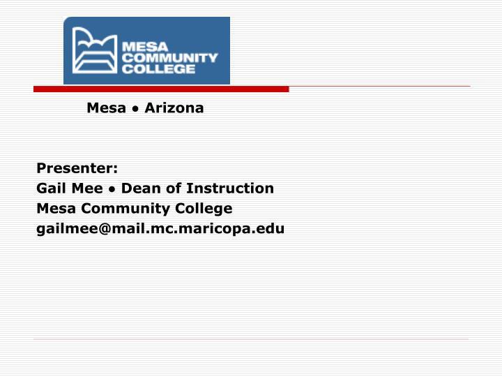 Mesa ● Arizona