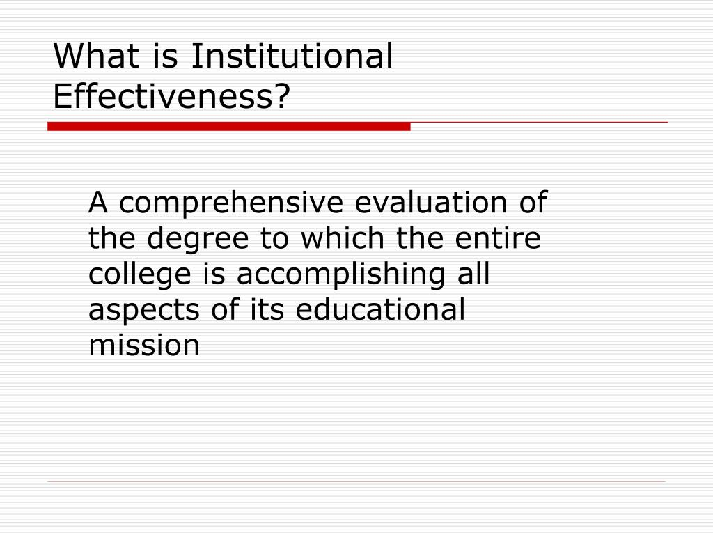 What is Institutional Effectiveness?