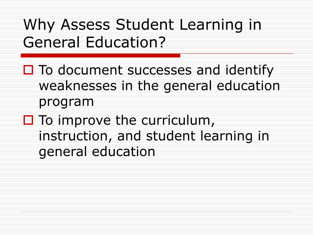 Why Assess Student Learning in General Education?