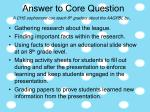 answer to core question