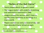 belles of the ball game