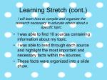 learning stretch cont