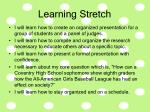 learning stretch