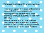 procrastination gets you nowhere