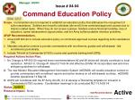 issue 04 04 command education policy