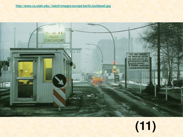 http://www.cs.utah.edu/~hatch/images/europe/berlin.buildwall.jpg