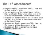 the 14 th amendment