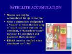 satellite accumulation32