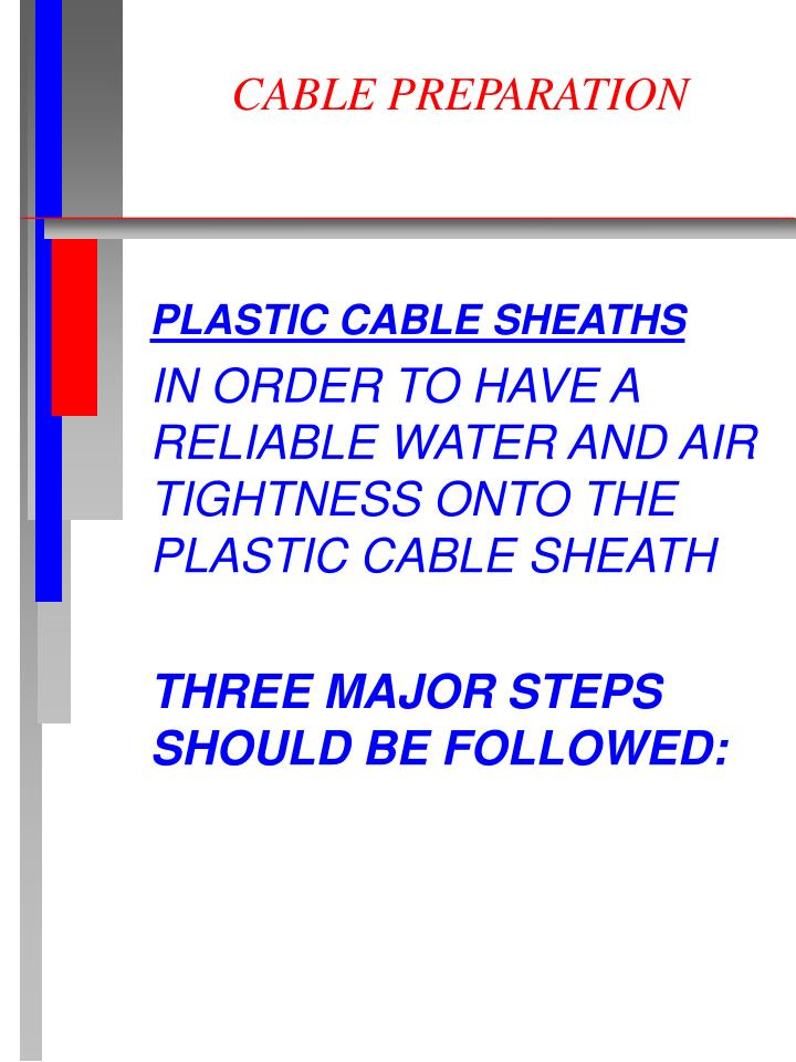 Cable preparation