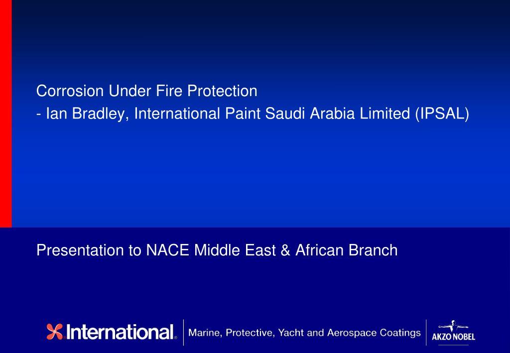 corrosion under fire protection ian bradley international paint saudi arabia limited ipsal l.