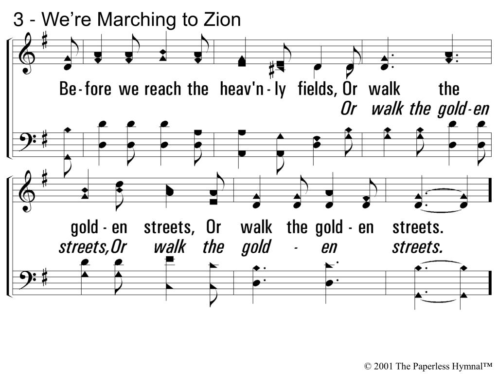 3 - We're Marching to Zion