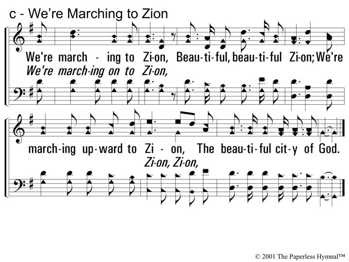 C we re marching to zion