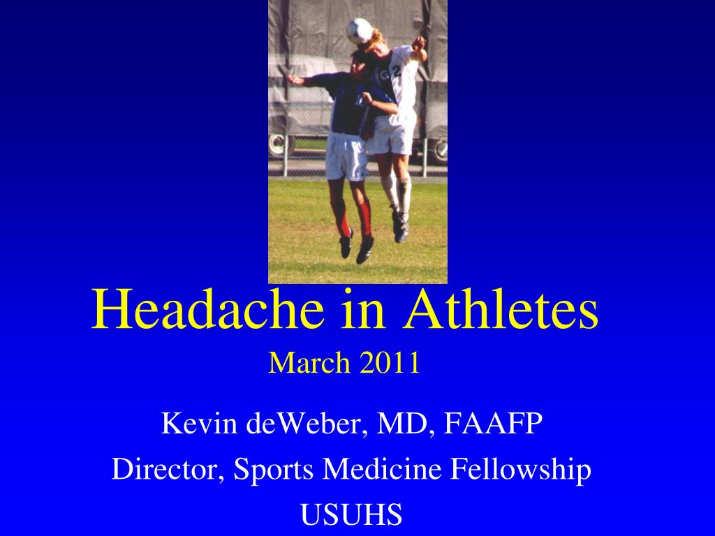 headache in athletes march 2011 l.