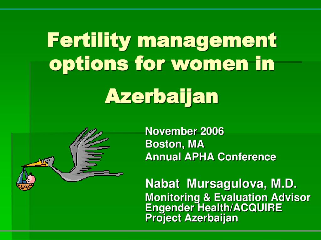 fertility management options for women in azerbaijan l.